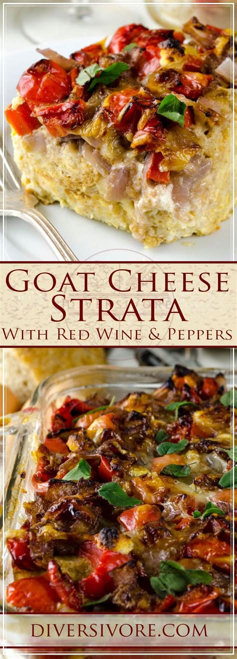 goat cheese strata with peppers wine recipe in