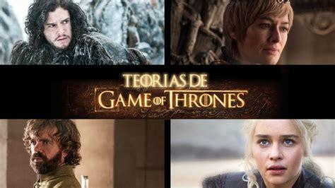 Las 6 Teorías De Juego De Tronos Para La Temporada 8
