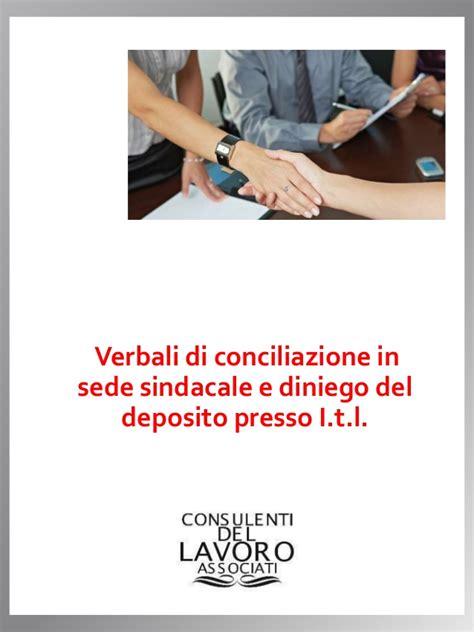 Verbale Di Conciliazione In Sede Sindacale by Verbali Di Conciliazione In Sede Sindacale E Diniego