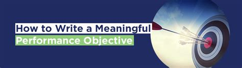 How To Write A Objective by How To Write A Meaningful Performance Objective Bottom