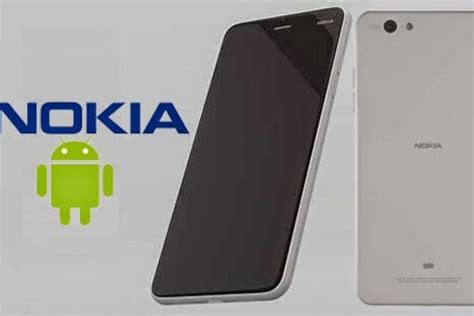 newest android phone nokia to make a comeback with 3 new android smartphones