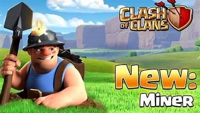 Clash Miner Clans Wallpapers Troop Update