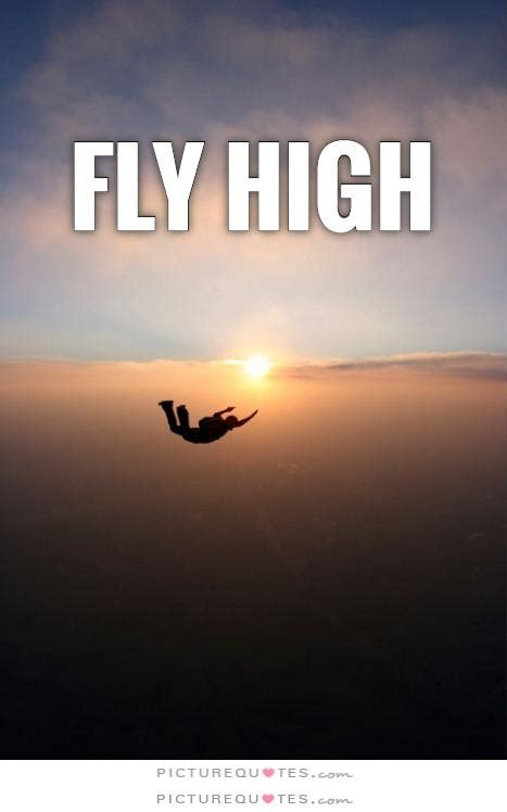 fly high quotes quotesgram