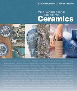 The Workshop Guide To Ceramics   A Fully Illustrated Step