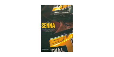 Ayrton Senna – Memories and Mementoes From a Life Lived at ...