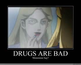 Drugs Are Bad Funny Memes