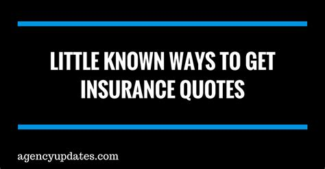 known ways to get insurance quotes agency updates
