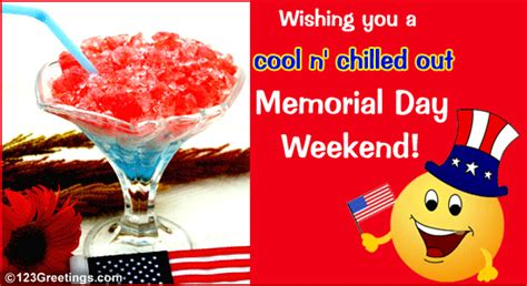 Chilled Out Memorial Day Weekend! Free Weekend eCards ...