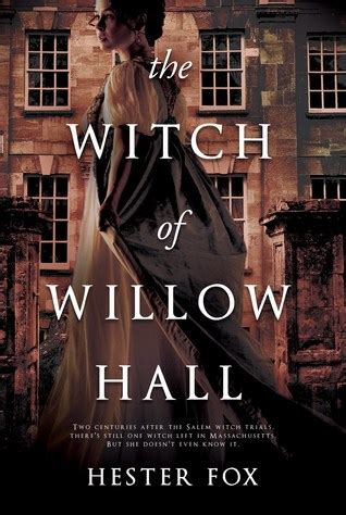 witch  willow hall  hester fox