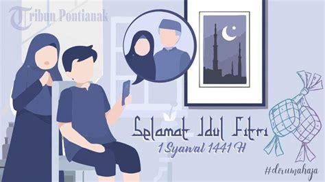 kumpulan ucapan selamat hari raya idul fitri   bahasa jawa indonesia lebaran  syawal