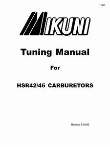 Mikuni Tuning Manual For Hsr42 45 Carbs