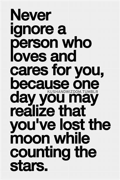 Ignore Never Person Loves Lost Quotes Cares