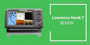 Lowrance Hook 7 Fish Finder Review