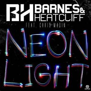 Barnes & Heatcliff feat Chris Madin Neon Light 2013 Dj