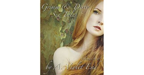 Grimm And Dirty Sex Tales Vol 4 6 Erotic Fairy Tales About Oral Pleasure Nuts And Rapunzels