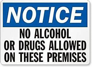 No Alcohol Or Drugs Allowed On These Premises, Adhesive ...