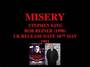 misery by rob reiner With rob reiner stephen king