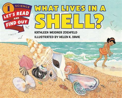 What Lives In A Shell? By Kathleen Weidner Zoehfeld, Helen