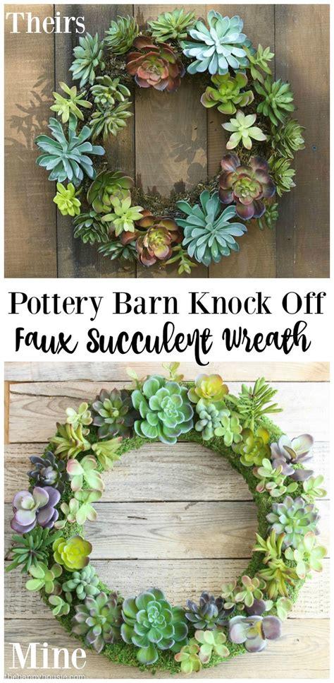 pottery barn wreath pottery barn knock faux succulent wreath the happy