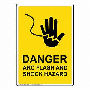 Portrait danger arc flash and sign with symbol nhep 19682 ylw for Arc flash sign