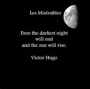 Even the darkest night will end and the sun will rise Page Number – MyBookOfQuotes.com
