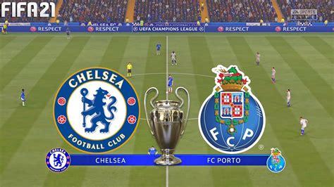 FIFA 21   Chelsea vs FC Porto - UEFA Champions League ...