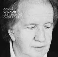 André gagnon on wn network delivers the latest videos and editable pages for news & events, including entertainment, music, sports, science and more, sign up and share your playlists. Actualités Audiogram » Les chemins ombragés : UN DISQUE D ...