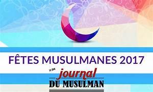 Le Journal Du Musulman : f tes musulmanes 2017 calendrier pr visionnel des dates le journal du musulman ~ Medecine-chirurgie-esthetiques.com Avis de Voitures