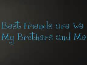 Brother Best Friend Quotes