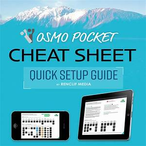Dji Osmo Pocket Cheat Sheet And Quick Setup Guide