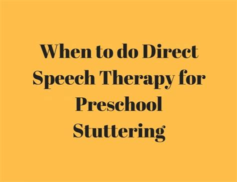 stuttering therapy activity ideas speech and language 688 | When to do Direct Speech Therapy for Preschool Stuttering 500x383