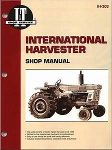 International Harvester Tractor Repair Manual Gas  U0026 Diesel