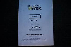 Altec Ta36 Ta40 Truck Bucket Operator Operation Manual