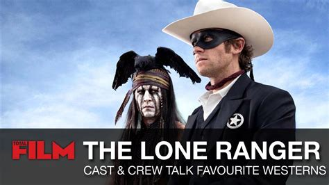 the lone ranger cast crew s favourite westerns total the world s number 1