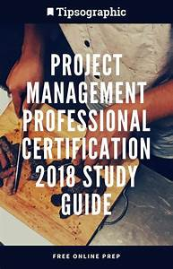 Project Management Professional Certification 2018 Study