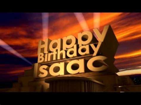 happy birthday isaac youtube