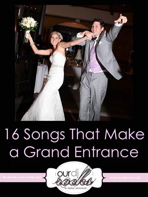 wedding songs grand entrance songs wedding