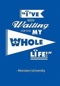 October | 2014 ... Disney Monsters University Quotes