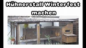 Lavendel Winterfest Machen : h hnerstall winterfest machen youtube ~ Watch28wear.com Haus und Dekorationen