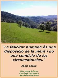 John Locke   U0026quot La Felicitat Humana  U00e9s Una Disposici U00f3 De La