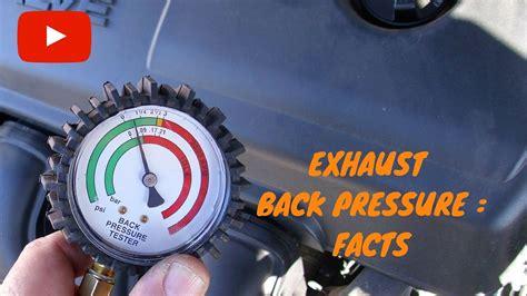 Exhaust Back Pressure