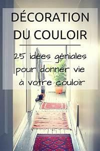 Décoration Couloir : 25 Idées Géniales à Découvrir