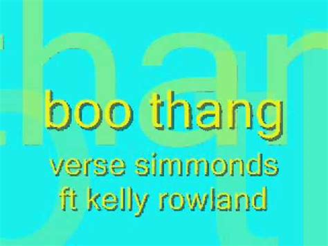 Verse Simmonds Ft Kelly Rowland Boo Thang Youtube
