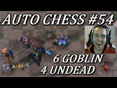 goblins are underrated dota auto chess gameplay commentary 54 youtube