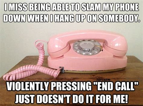Old Phone Meme - slamming the phone the old fashioned way the meta picture