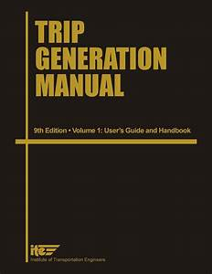 Trip Generation Manual 9th Edition Presale