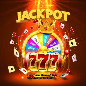 Tips Cara Menang Judi Slot Online Terbaik - Judi Slot Jackpot