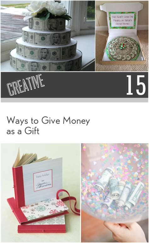 creative ways to give money as a gift my list of lists