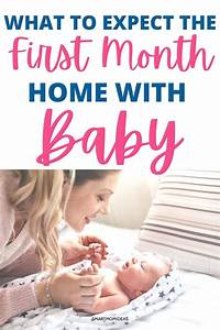 What To Expect The First Month Home With Baby