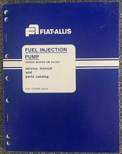 Fiat Allis Simms Fuel Injection Pump Service Shop Repair